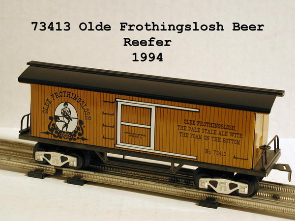 73413 Olde Frothingslosh Beer Reefer