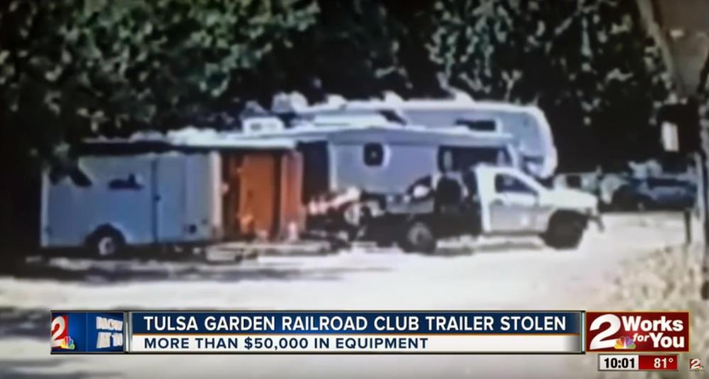 Tulsa Garden Railroad Club trailer stolen, Caught on camera • UPDATE