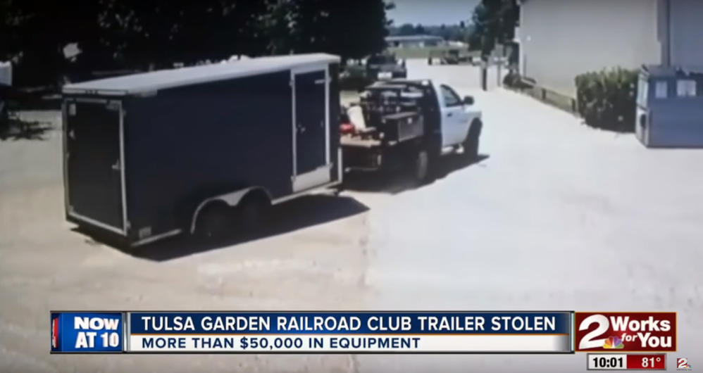 Tulsa Garden Railroad Club trailer stolen, Caught on camera • UPDATE