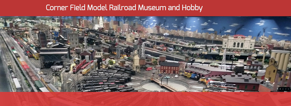 Corner Field Model Railroad Museum & Hobby