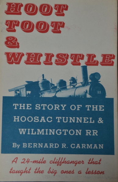 Hoot Toot & Whistle Hoosac Tunnel Wilmington Railroad Bernard Carman 1963 | eBay 2019-01-12 07-00-37